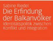 Die Erfindung der Balkanvölker