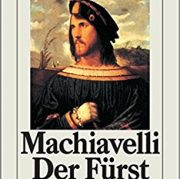 Machiavelli: Der Fürst