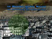 Im Westen nichts Neues oder die Verhöhnung des Völkerrechts